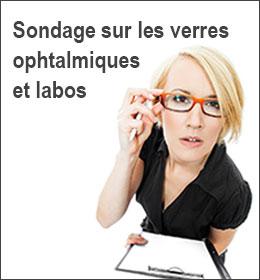 Sondage sur les verres ophtalmiques et labos